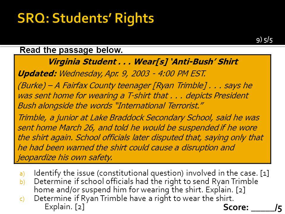Virginia Student . . . Wear[s] 'Anti-Bush' Shirt